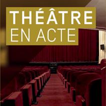 Image du site Théâtre en acte sur Éduthèque
